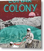 Lunar Colony Coming Soon Advertisement Metal Print by