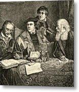 Luther Melancthon Pomeranus And Cruciger Translating  Metal Print