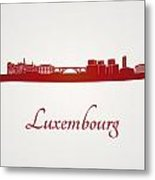 Luxembourg Skyline In Red Metal Print