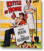 Ma And Pa Kettle At Home, Us Poster Metal Print