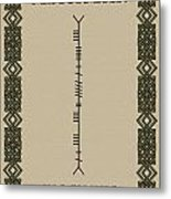 Maccormack Written In Ogham Metal Print