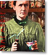 Madame Marie Curie Shaking Up A Killer Martini At The Swank Hipster Club 88 20140625 With Text Metal Print