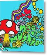Magical Mushroom Pop Art Metal Print