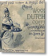 Maid Serving Coffee Advertisement For Woods Duchess Coffee Boston  Metal Print