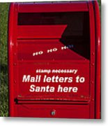 Mail Letters To Santa Here Metal Print