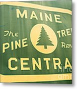 Maine Central The Pine Tree Route Metal Print