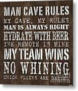 Man Cave Rules 1 Metal Print