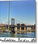 Manhattan Bridge Nyc Metal Print