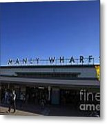 Manly Wharf Metal Print