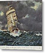 Masefield Sea Fever, 1902 Metal Print