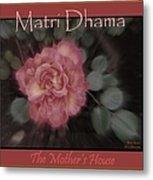 Matri Dhama Rose Design Metal Print