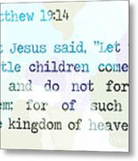 Matthew 19 Metal Print