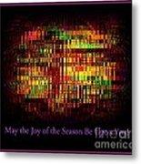 May The Joy Of The Season Be Upon You - Christmas Lights - Holiday And Christmas Card Metal Print