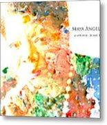 Maya Angelou 1 Metal Print