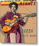 Memphis Minnie Queen Of The Delta Blues Metal Print