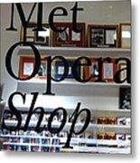 Met Opera Shop Metal Print