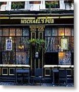 Michaels''s Pub Metal Print by David Pyatt
