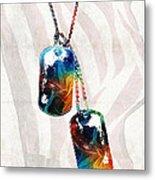 Military Art Dog Tags - Honor - By Sharon Cummings Metal Print