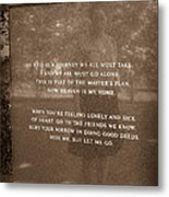 Miss Me But Let Me Go Memorial Metal Print