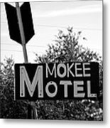 Mokee Motel Sign Circa 1950 Metal Print