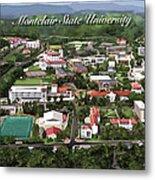Montclair State University Metal Print