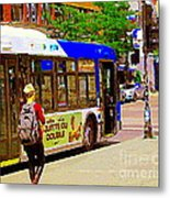 Montreal Bus Scenes Catching The 97 Bus Pontiac Corner Mont Royal Urban Montreal Art Carole Spandau Metal Print