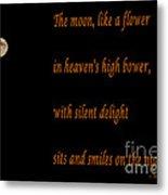 Moon -quote - Poem Metal Print