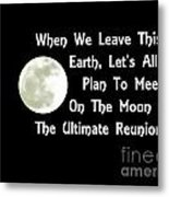 Moon Reunion Metal Print