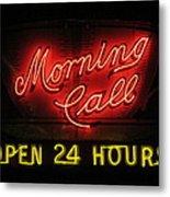 Morning Call Neon - New Orleans La Metal Print