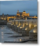 Mosque Cathedral Of Cordoba Also Called The Mezquita And Roman Bridge Metal Print