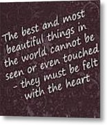 Most Beautiful One Metal Print