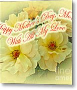 Mother's Day Card - Yellow Roses Metal Print