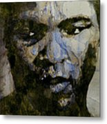 Muhammad Ali  A Change Is Gonna Come Metal Print by Paul Lovering