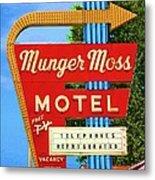 Munger Moss Motel Metal Print