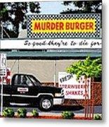 Murder Burger Metal Print