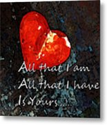 My All - Love Romantic Art Valentine's Day Metal Print