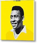My Pele Soccer Legend Poster Metal Print