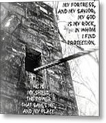 My Rock And Fortress Metal Print