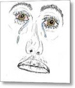 My Tears Metal Print
