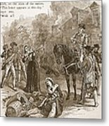Narrow Escape Of Benedict Arnold, When Metal Print