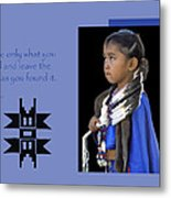 Native American Saying Metal Print