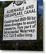 Nc-a76 Albemarle And Chesapeake Canal Metal Print