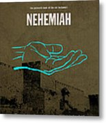 Nehemiah Books Of The Bible Series Old Testament Minimal Poster Art Number 16 Metal Print by Design Turnpike