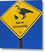 Nene Crossing Sign Haleakala National Park Metal Print