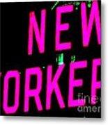Neon New Yorker Metal Print