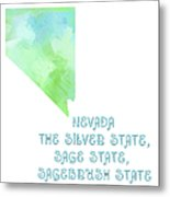 Nevada - The Silver State - Sage State - Sagebrush State - Map - State Phrase - Geology Metal Print by Andee Design