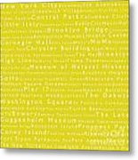New York City In Words Yellow Metal Print by Sabine Jacobs