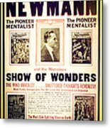 Newmann And His Show Of Wonders  Metal Print