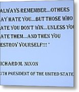 Nixon Quote In Cyan Metal Print
