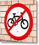 No Cycling Metal Print